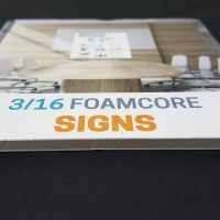 3/16 Foamcore Sign